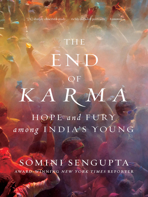 Title details for The End of Karma by Somini Sengupta - Available