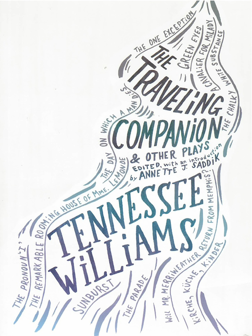 Title details for The Traveling Companion & Other Plays by Tennessee Williams - Available
