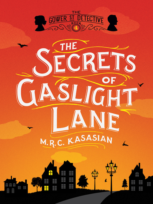 Title details for The Secrets of Gaslight Lane by M. R. C. Kasasian - Available