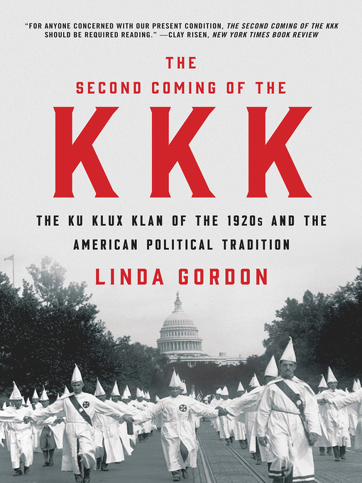 Title details for The Second Coming of the KKK by Linda Gordon - Wait list