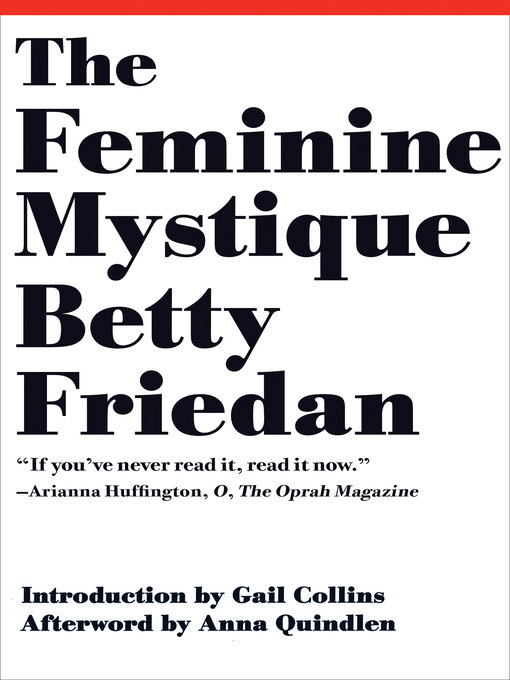 Détails du titre pour The Feminine Mystique (50th Anniversary Edition) par Betty Friedan - Liste d'attente