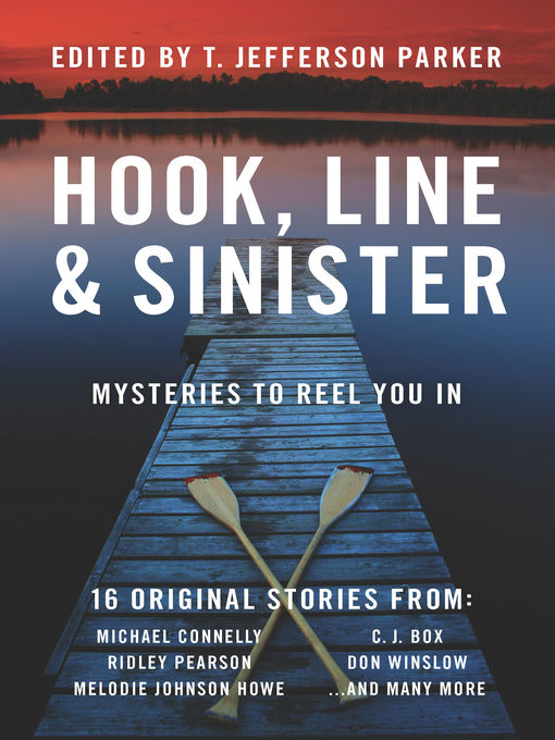 Title details for Hook, Line & Sinister by T. Jefferson Parker - Available