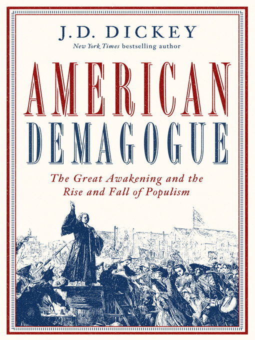 Title details for American Demagogue by J. D. Dickey - Wait list