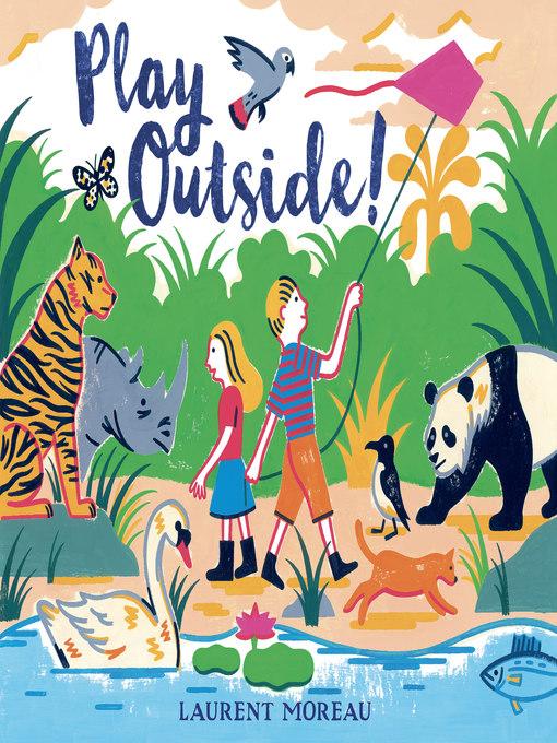 Title details for Play Outside! by Laurent Moreau - Wait list