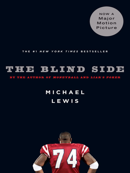 Title details for The Blind Side by Michael Lewis - Wait list