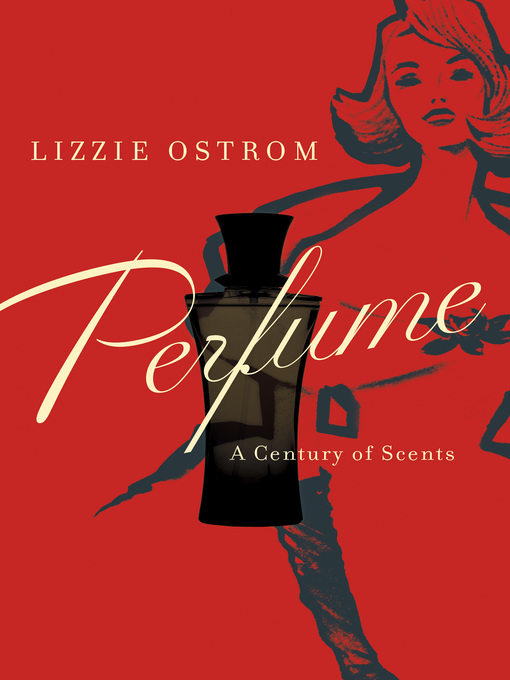 Title details for Perfume by Lizzie Ostrom - Available