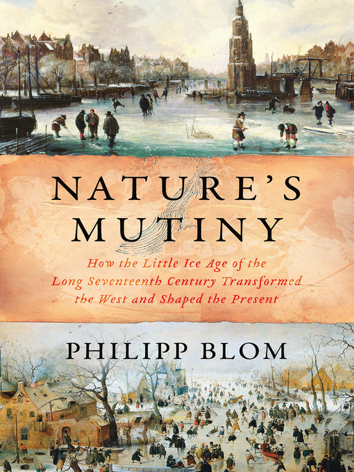 Title details for Nature's Mutiny by Philipp Blom - Wait list