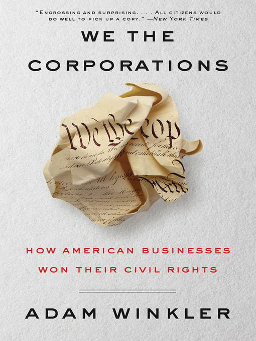 Title details for We the Corporations by Adam Winkler - Wait list