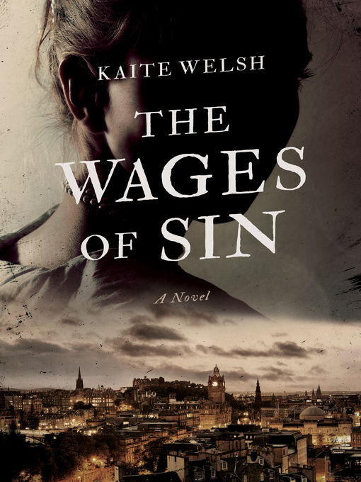 Title details for The Wages of Sin by Kaite Welsh - Wait list