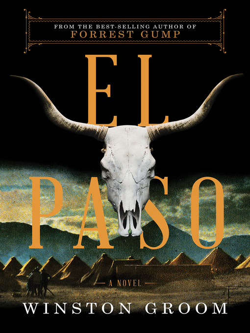 Title details for El Paso by Winston Groom - Wait list