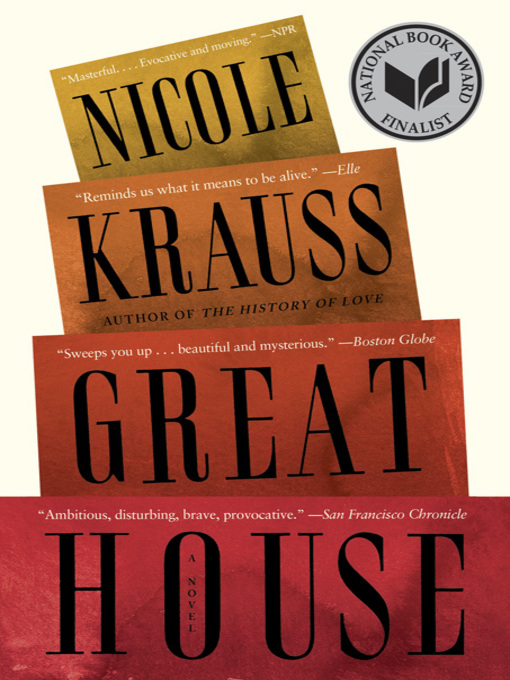 Title details for Great House by Nicole Krauss - Wait list