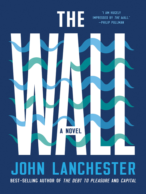 Title details for The Wall by John Lanchester - Available