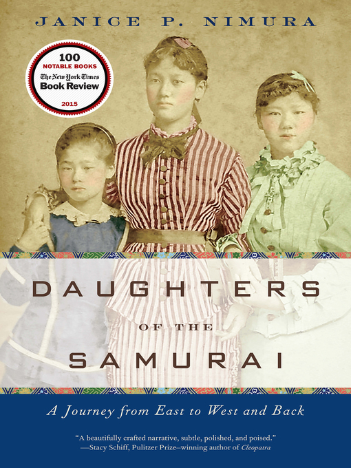 Title details for Daughters of the Samurai by Janice P. Nimura - Available