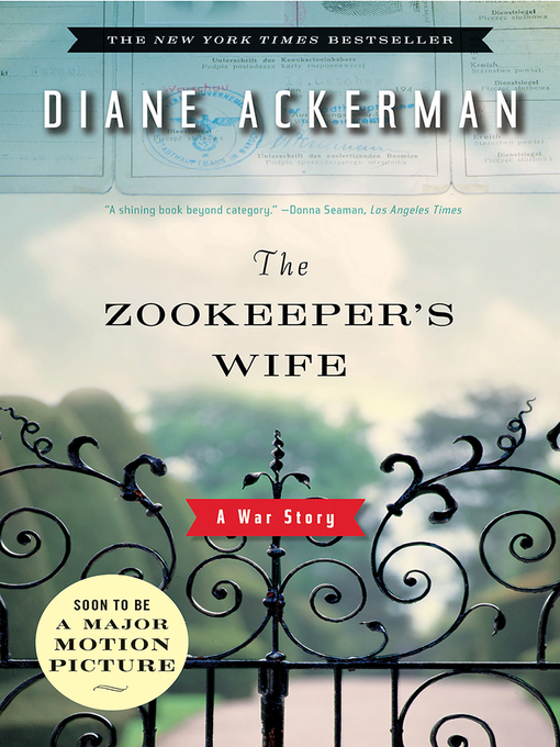 Title details for The Zookeeper's Wife by Diane Ackerman - Wait list