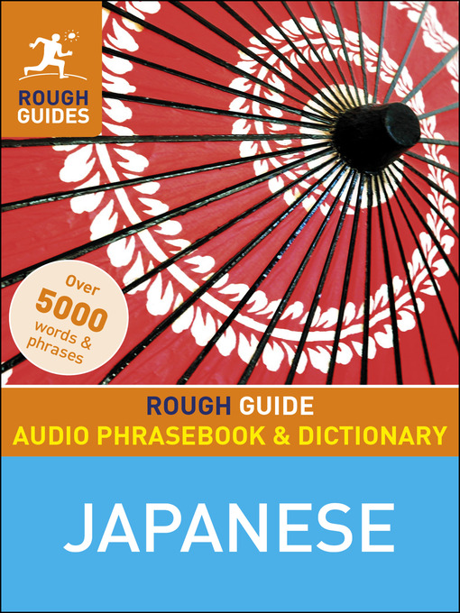 Title details for Rough Guide Audio Phrasebook and Dictionary--Japanese by Rough Guides - Available