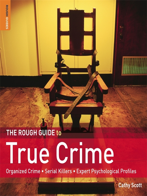 Title details for The Rough Guide to True Crime by Cathy Scott - Available