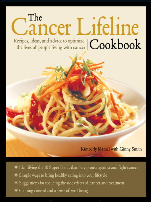 Title details for The Cancer Lifeline Cookbook by Kimberly Mathai - Wait list