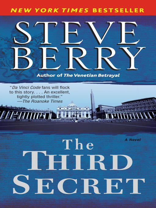 Title details for The Third Secret by Steve Berry - Available