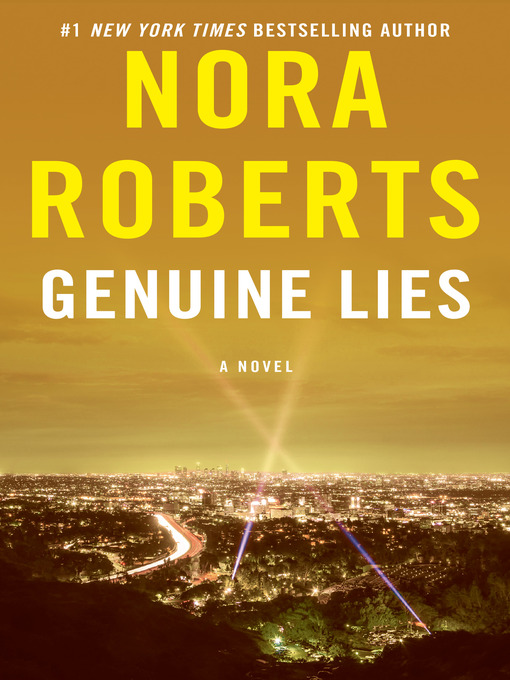 Title details for Genuine Lies by Nora Roberts - Wait list