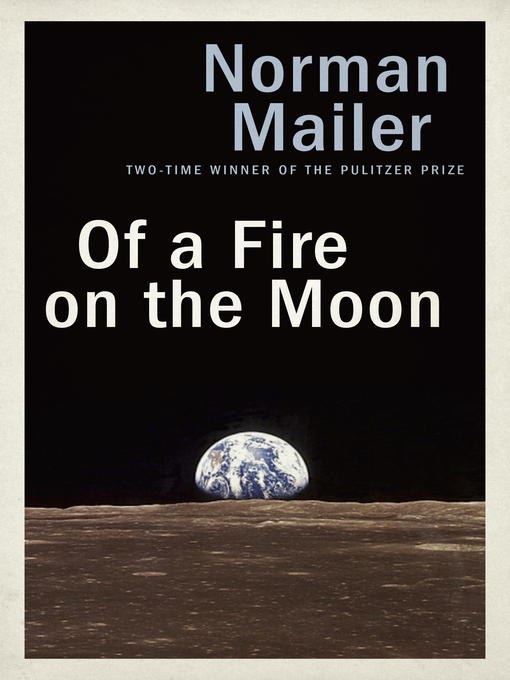 Title details for Of a Fire on the Moon by Norman Mailer - Wait list