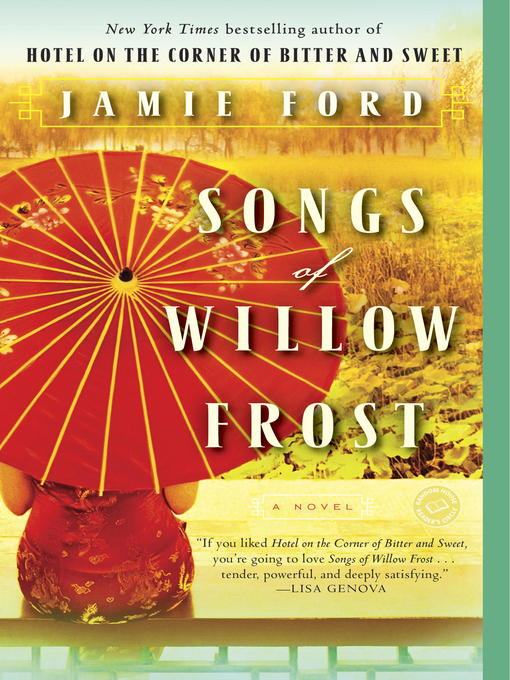Title details for Songs of Willow Frost by Jamie Ford - Available