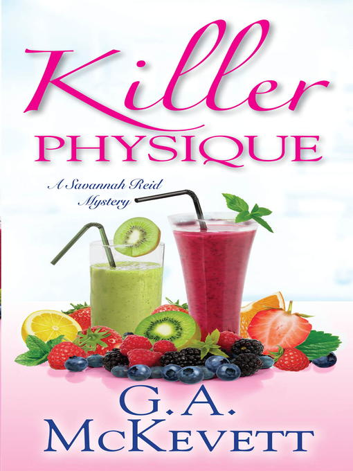 Title details for Killer Physique by G. A. McKevett - Wait list
