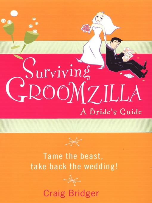 Title details for Surviving Groomzilla by Craig Bridger - Available