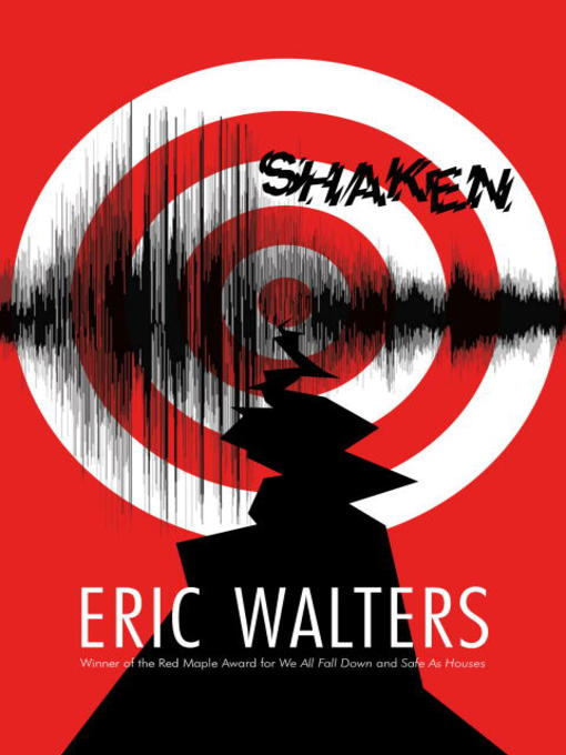 Title details for Shaken by Eric Walters - Available