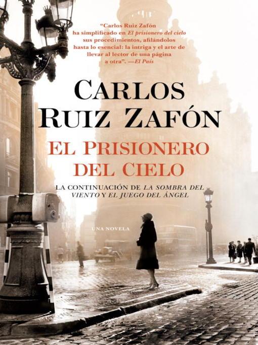 Title details for El Prisionero del Cielo by Carlos Ruiz Zafon - Available