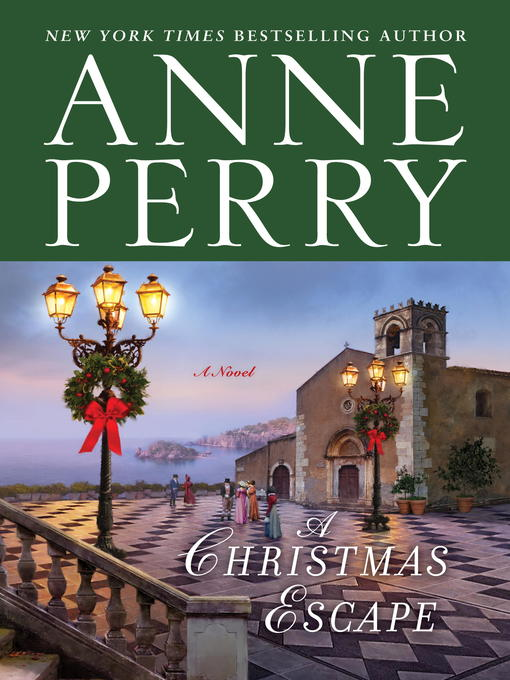 Title details for A Christmas Escape by Anne Perry - Wait list