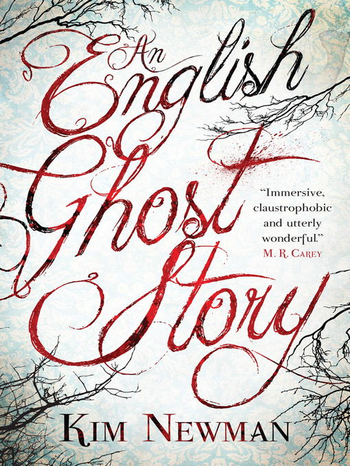 Title details for An English Ghost Story by Kim Newman - Available