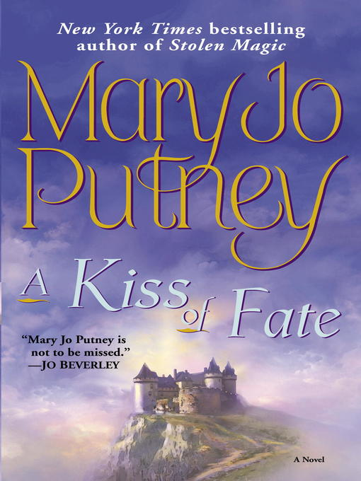 Title details for A Kiss of Fate by Mary Jo Putney - Available