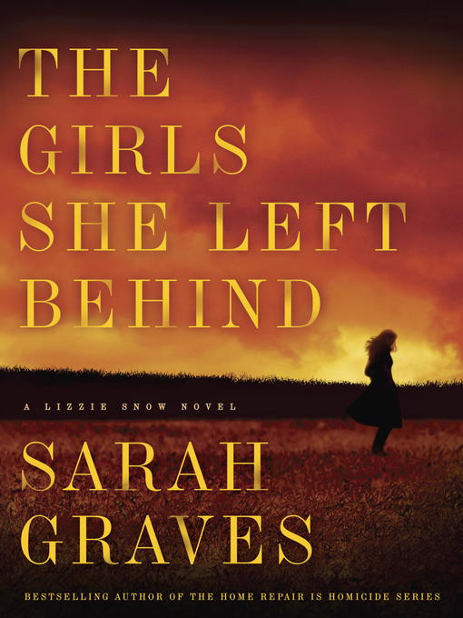 Title details for The Girls She Left Behind by Sarah Graves - Wait list