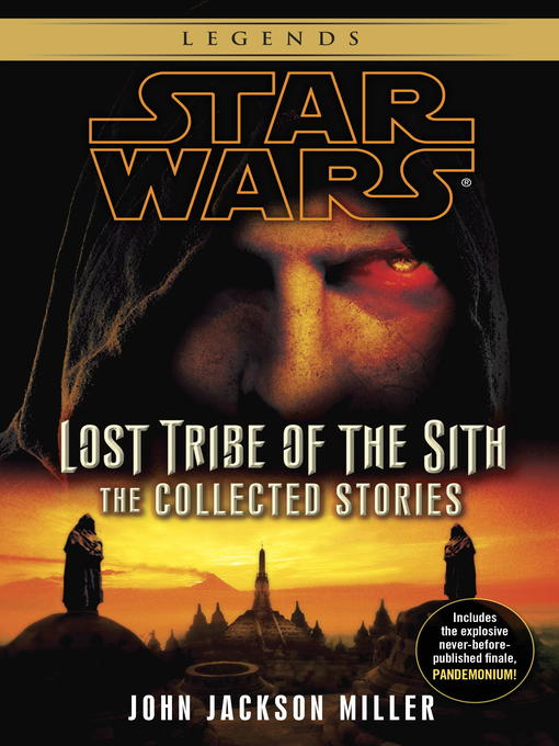 Title details for Lost Tribe of the Sith by John Jackson Miller - Available