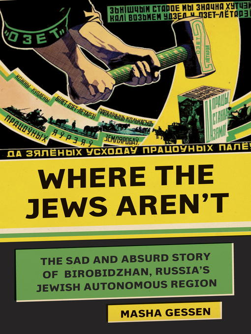 Title details for Where the Jews Aren't by Masha Gessen - Available