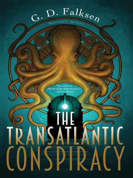 Title details for The Transatlantic Conspiracy by G. D. Falksen - Available