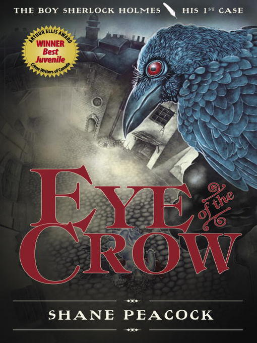 Title details for Eye of the Crow by Shane Peacock - Wait list