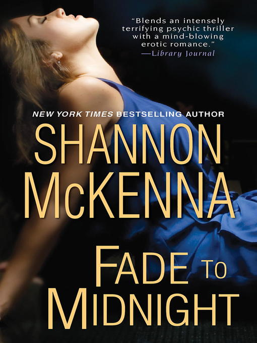 Title details for Fade To Midnight by Shannon McKenna - Wait list