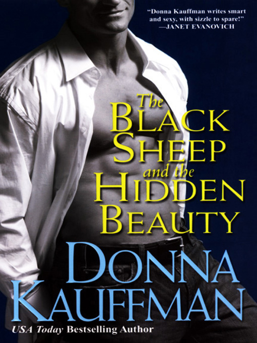 Title details for The Black Sheep and the Hidden Beauty by Donna Kauffman - Available