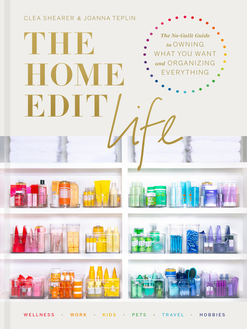 Title details for The Home Edit Life by Clea Shearer - Wait list
