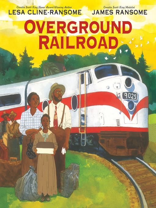 Title details for Overground Railroad by Lesa Cline-Ransome - Available