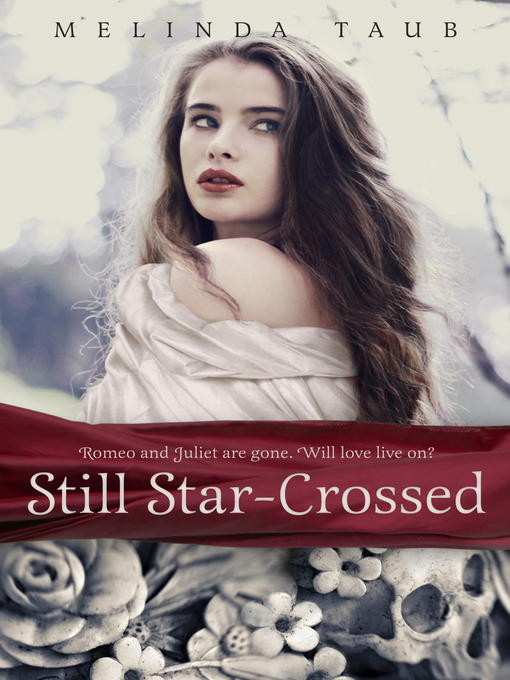 Title details for Still Star-Crossed by Melinda Taub - Wait list