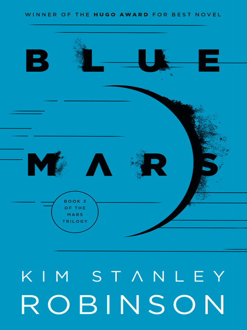 Title details for Blue Mars by Kim Stanley Robinson - Wait list