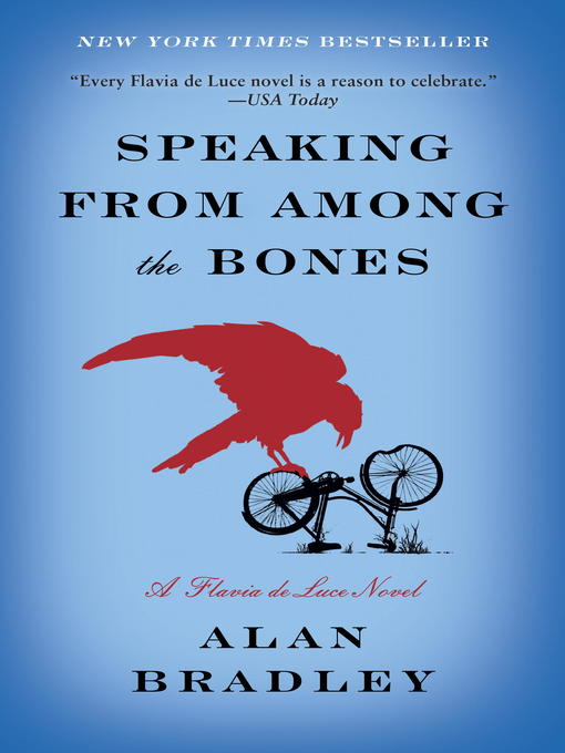 Title details for Speaking from Among the Bones by Alan Bradley - Wait list