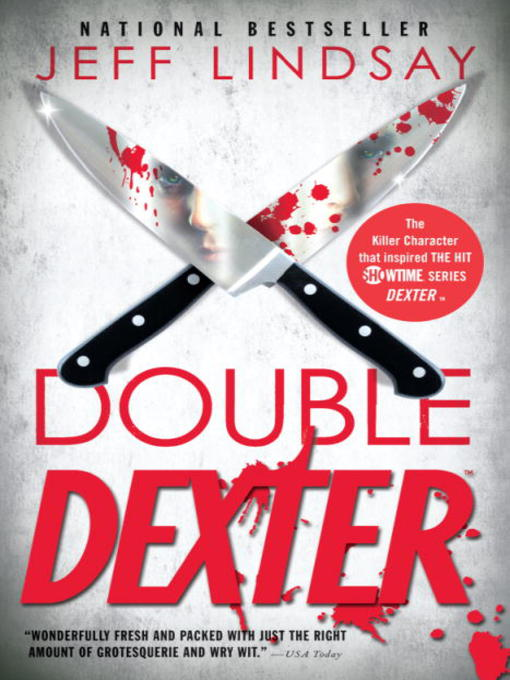 Title details for Double Dexter by Jeff Lindsay - Available
