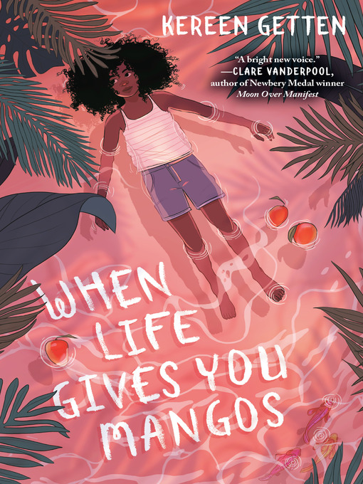 Title details for When Life Gives You Mangos by Kereen Getten - Available
