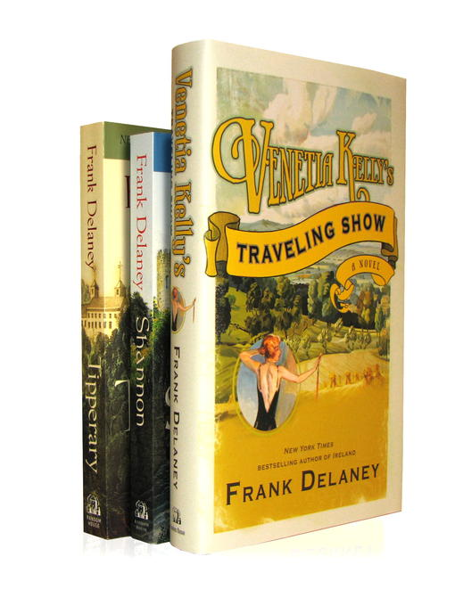Title details for Frank Delaney's the Ireland Novels 3-Book Bundle by Frank Delaney - Available