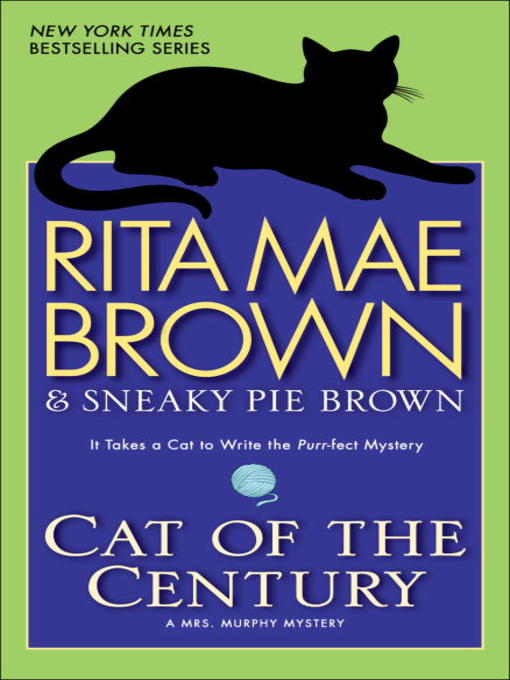 Title details for Cat of the Century by Rita Mae Brown - Wait list