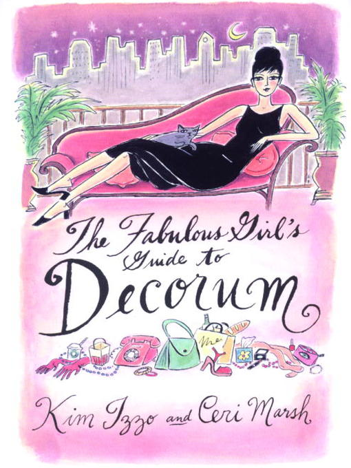 analysis of the book the fabulous girls guide to decorum by kim izzo and ceri marsh Buy the paperback book the fabulous girl's guide to decorum by kim izzo at indigoca, canada's largest bookstore + get free shipping on reference and language books over $25.
