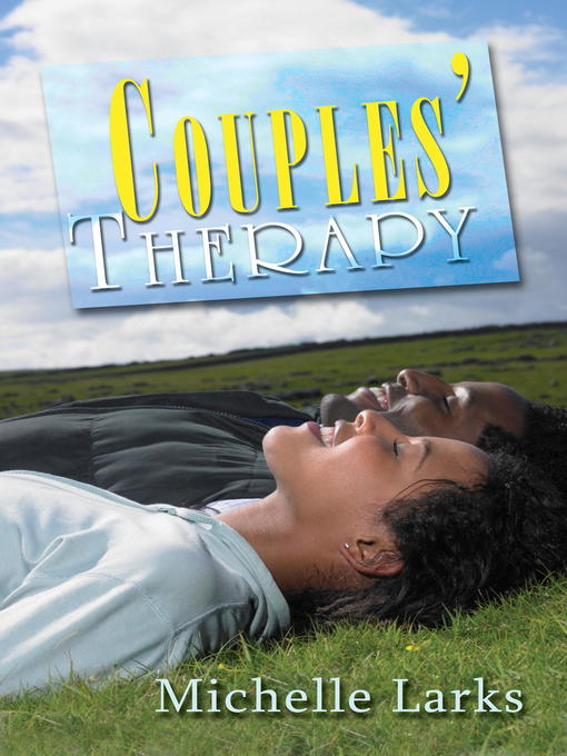 Title details for Couples' Therapy by Michelle Larks - Available